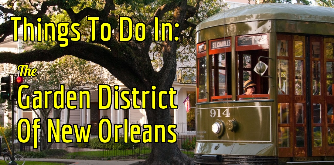 NOLA Attractions Garden District